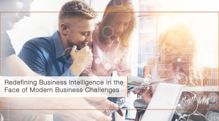 Redefining Business Intelligence in the Face of Modern Business Challenges